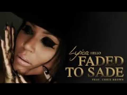 Faded to Sade LYRICS Lyrica Anderson Ft: Chris Brown