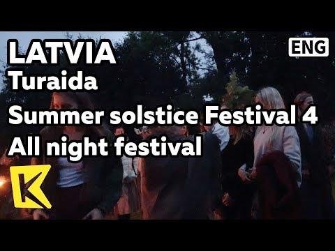 【K】Latvia Travel-Turaida[라트비아 여행-투라이다]하지 축제 4 밤샘 축제/Summer solstice/Festival/Ligo/All night