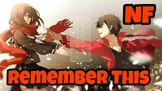 Nightcore - NF - Remember This