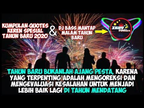 Kumpulan Quotes Bijak Tahun Baru Dj Malam Tahun Baru Part