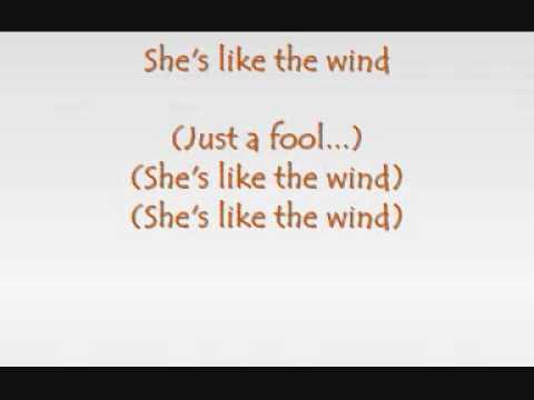 Patrick Swayze - She's like the wind (with lyrics)