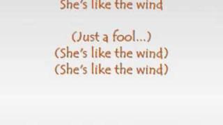Patrick Swayze She's Like The Wind With Lyrics