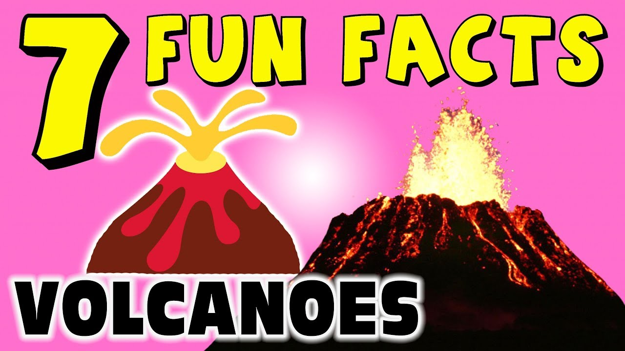7 FUN FACTS ABOUT VOLCANOES! VOLCANO FACTS FOR KIDS! Lava ...