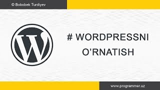 Wordpressni o'rnatish - Wordpress Uz