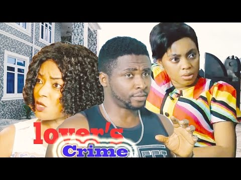 Lover's Crime   -  2016 Latest Nigerian Nollywood Movie
