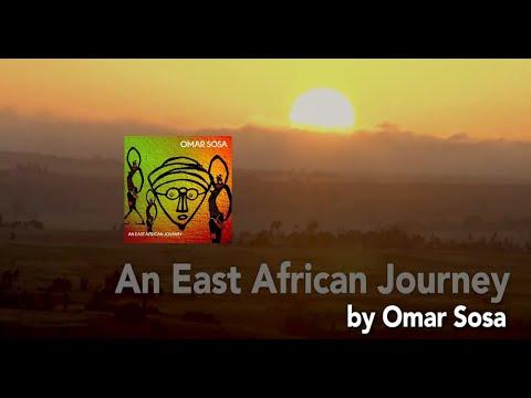 Omar Sosa – EPK 'An East African Journey'
