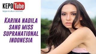 Karina Nadila sang Miss Supranational Indonesia