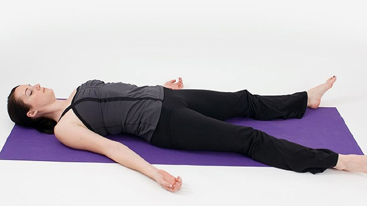 Beginners Yoga for Relaxation of Body and Mind | Shavasana, the ...