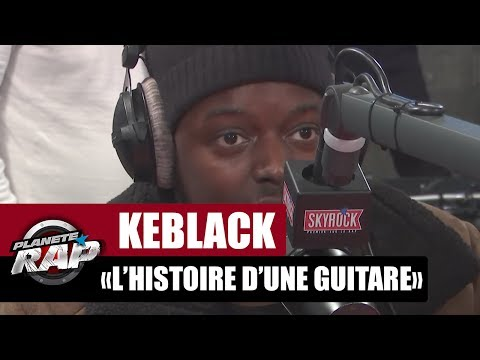 """[EXCLU] KeBlack """"L'histoire d'une guitare"""" en live #PlanèteRap"""