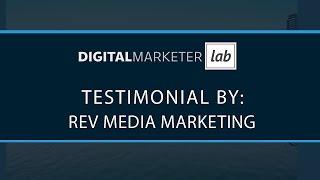 Rev Media Marketing for DigitalMarketer Lab