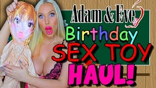 ADAM & EVE BIRTHDAY SEX TOY HAUL! - Sex Ed with Tara #43