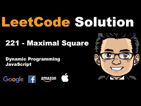 LeetCode Solution - 221 Maximal Square | Javascript, Dynamic Programming thumbnail