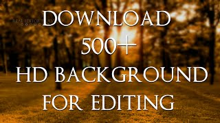 How to Download 500+ HD BACKGROUND For Editing || All CB EDITS BACKGROUND || HD Manipulation BG