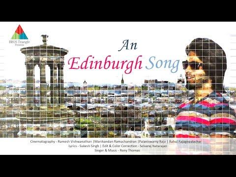Edinburgh Song - Full Music Video