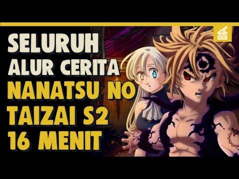 Download SELURUH ALUR CERITA NANATSU NO TAIZAI SEASON 2 HANYA 16 MENIT - Bangkitnya Klan Iblis