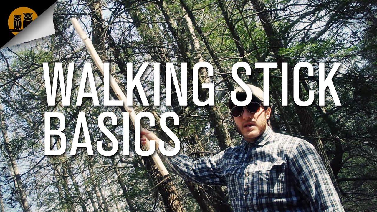 Walking Stick Basics Youtube