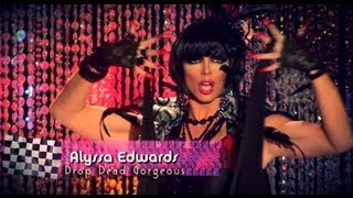 Alyssa Edwards : Drop Dead Gorgeous (B. Ames Mix) - Music Video