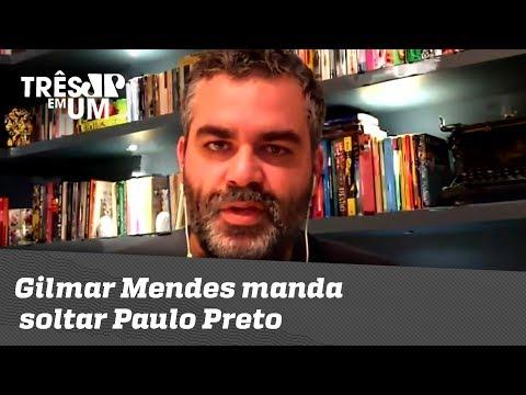 Gilmar Mendes Manda Soltar Paulo Preto