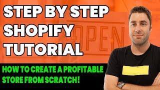 Shopify Tutoriel Pour les Débutants: Comment faire Pour Créer Une entreprise Rentable Boutique Shopify (étape par Étape 2019)