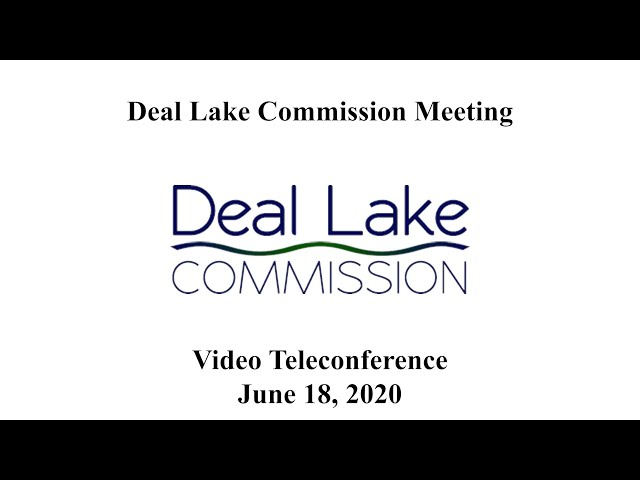 Deal Lake Commission Meeting - June 18, 2020