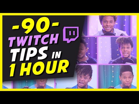 90 LIVE STREAM TIPS In 1 Hour (for Twitch / Youtube / Mixer Streamers)