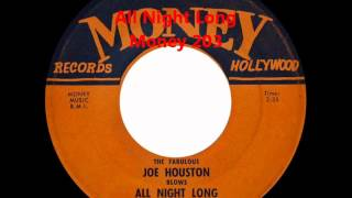Joe Houston -  All Night LOng