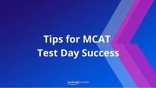 Tips for MCAT Test Day Success