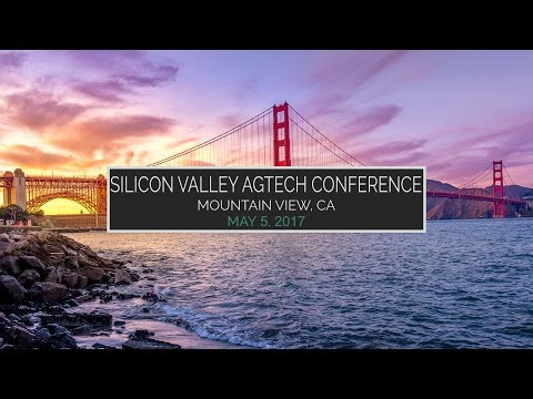 4th Annual Silicon Valley Agtech Conference