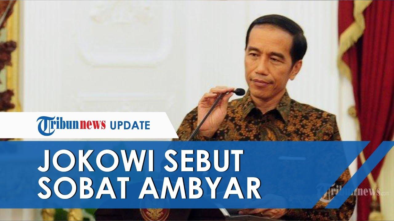 Saat Jokowi Sebut Sadboy Sobat Ambyar Di Pidato Resmi Minta
