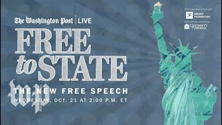 Free to State and the future of free expression in the U.S. (Full Stream (10/21)