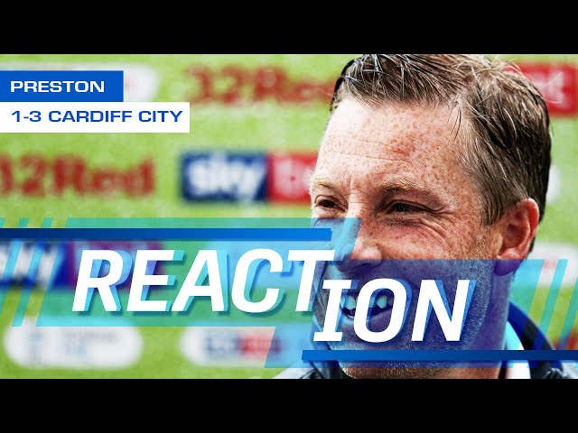 REACTION | PRESTON vs CARDIFF CITY