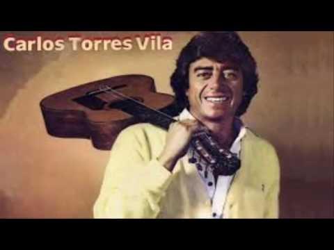 Carlos torres vilas ( GRANDES EXITOS)