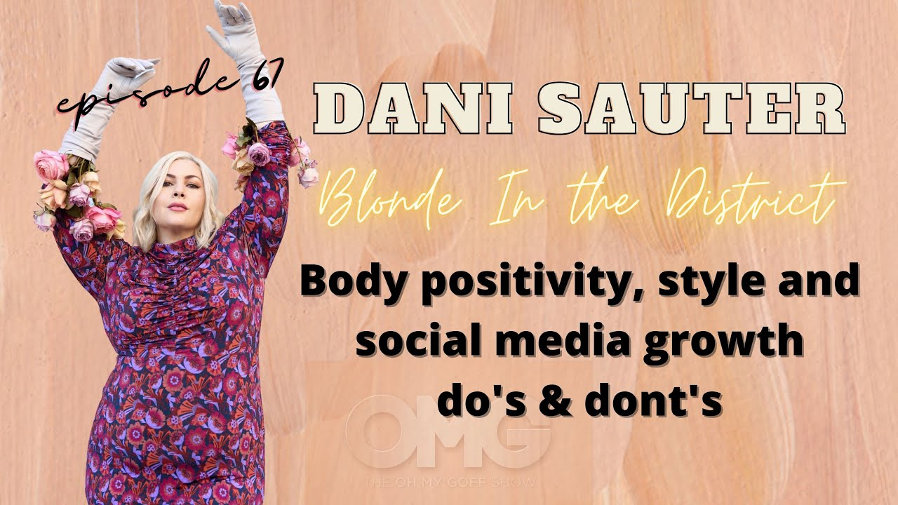 EP67: Dani Sauter is Blonde in the District