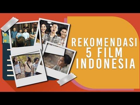 Rekomendasi 5 Film Indonesia Yang Tayang di Bulan April