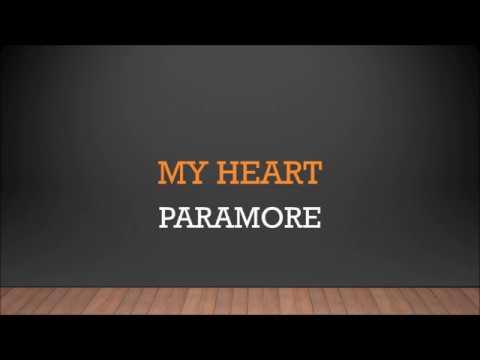 Paramore - My Heart (Lyrics)