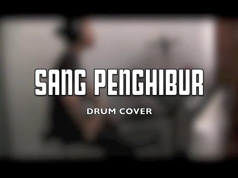 Sang Penghibur by PADI drum cover