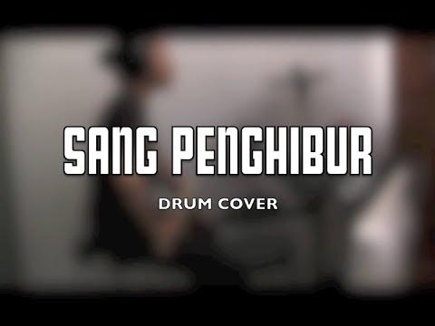 Sang Penghibur By PADI Drum Cover