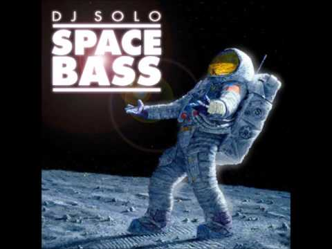 DJ Solo - Space Bass