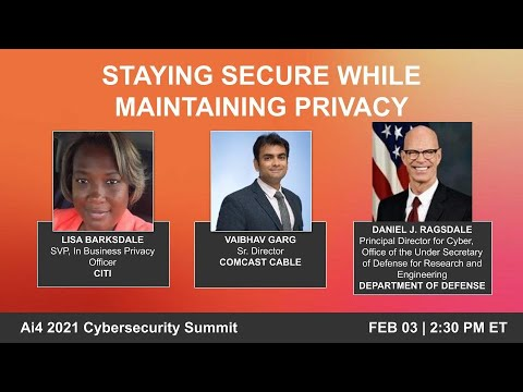 Panel: Staying Secure While Maintaining Privacy