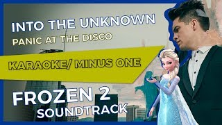 Panic at the Disco - Into the Unknown [Karaoke/Minus One]