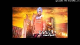 Ranjit Bawa Latest Song Tankha Mp3