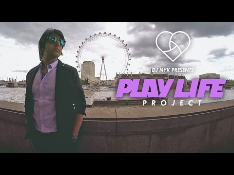 DJ NYK Presents PLAY LIFE PROJECT