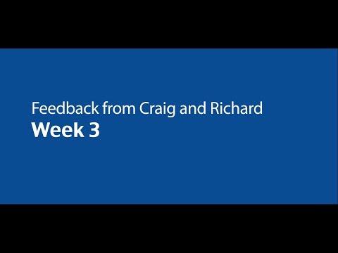 Feedback from Craig and Richard - Week 3 - October 2015