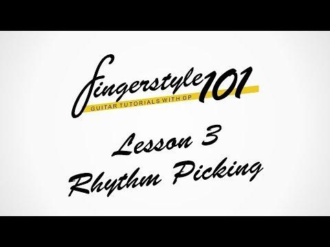 [Tutorial]Fingerstyle 101 - Lesson 3: Rhythm Picking (String Slapping & Wrist Bumping)