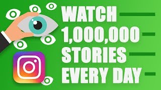 Instagram Mass Story Viewer Tool - How to Watch Millions of Stories Every Day on Autopilot