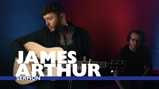 James Arthur   'Sermon' (Capital Live Session)