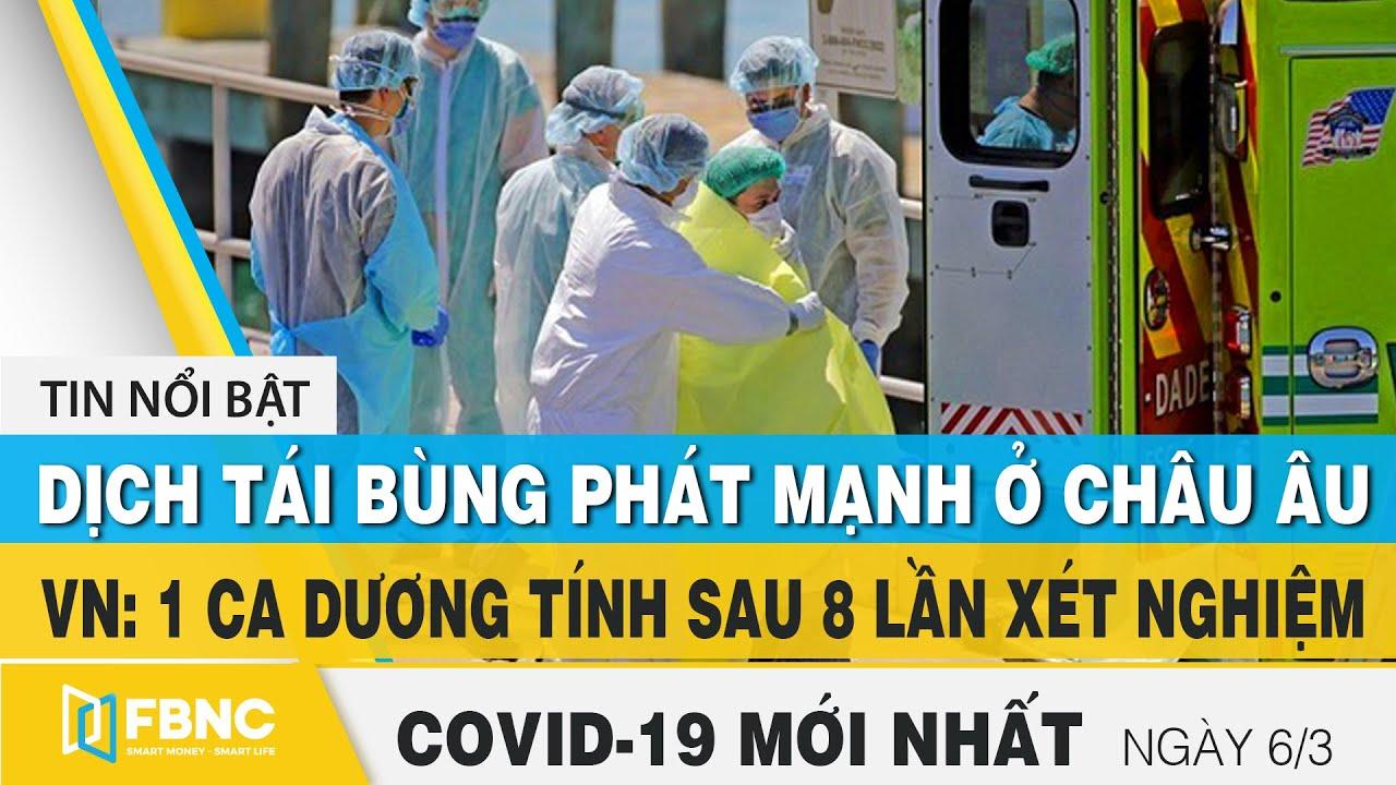 Tin tức Covid-19 mới nhất hôm nay 6/3 | Dich Virus Corona Việt Nam hôm nay | FBNC