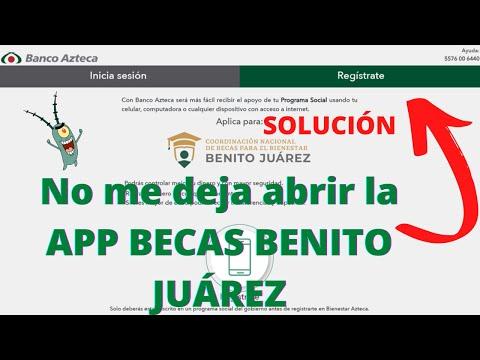 No Puedo Cobrar la Beca Benito Juárez- Qué Hago Problemas con la App? 2021 Bienestar Azteca SOLUCIÓN