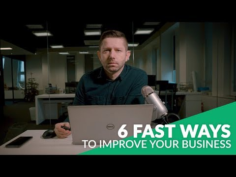6 FAST WAYS TO IMPROVE YOUR ONLINE BUSINESS