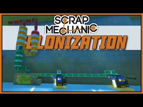 Space Gas - Scrap Mechanic: Colonization [Let's Play Scrap Mechanic Gameplay]